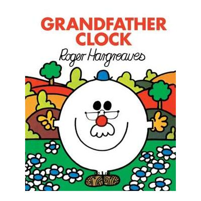 Grandfather Clock - Roger Hargreaves