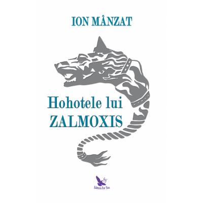 Hohotele lui Zalmoxis - Ion Manzat