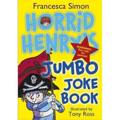 Horrid Henry's Jumbo Joke Book - Francesca Simon