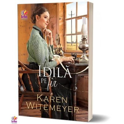 Idila pe fir - Karen Witemeyer