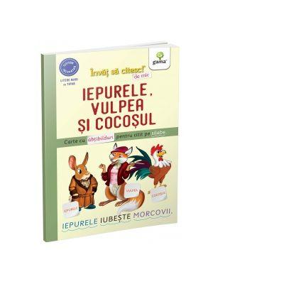 Iepurele, vulpea si cocosul. Carte cu abtibilduri pentru citit pe silabe - Nicolae Tonita