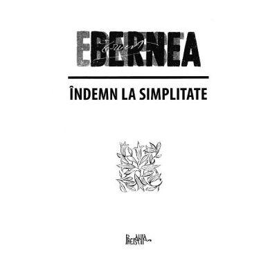 Indemn la simplitate - Ernest Bernea
