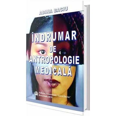 Indrumar de antropologie medicala - Adina Baciu