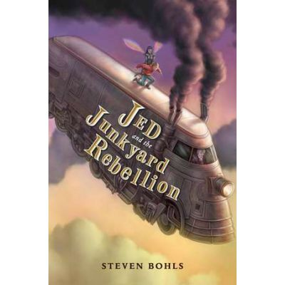 Jed And The Junkyard Rebellion: Jed and the Junkyard War Book 2 - Steven Bohls