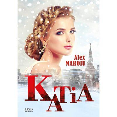 Katia - Alex Maroiu