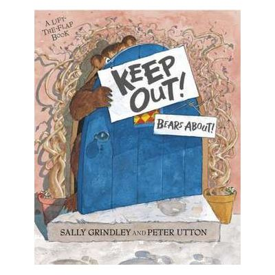 Keep Out! - Sally Grindley