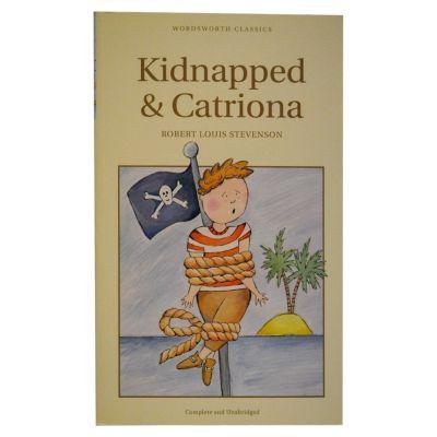 Kidnapped. Catriona - Robert Louis Stevenson