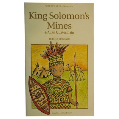King Solomon's Mines & Allan Quatermain - H. Rider Haggard
