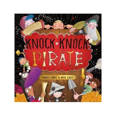 Knock Knock Pirate - Caryl Hart
