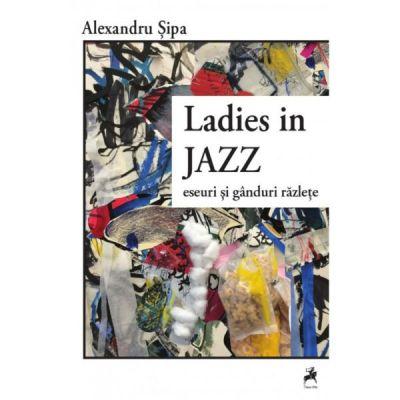 Ladies In Jazz - Alexandru Sipa