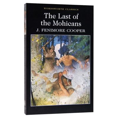 Last of The Mohicans - J. Fenimore Cooper