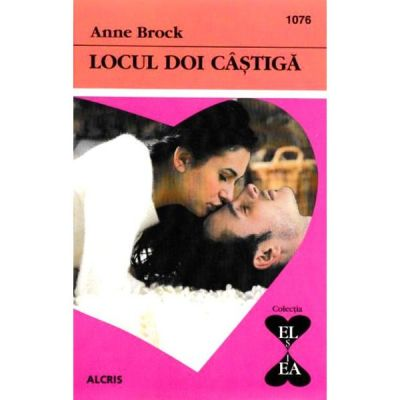 Locul doi castiga - Anne Brock