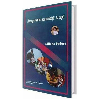 Managementul spasticitatii la copil - Liliana Padure