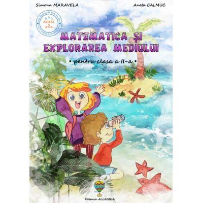 Matematica si explorarea mediului. Clasa a II-a - Simona Maravela, Aneta Calmuc