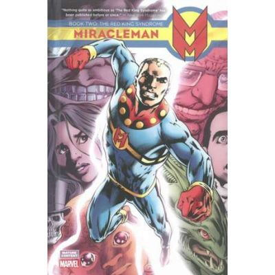 Miracleman Book 2: The Red King Syndrome - Chuck Austen