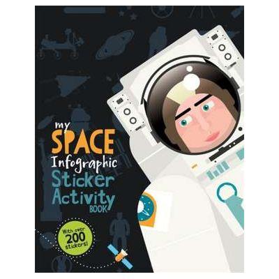 My Space Infographic Activity Book - Kay Barnham