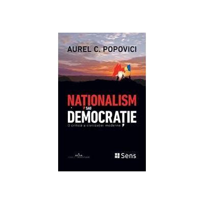 Nationalism sau Democratie – Aurel C. Popovici