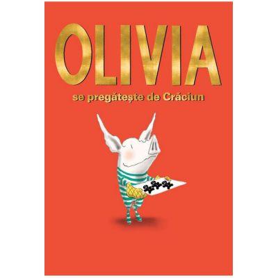 Olivia se pregateste de Craciun - Ian Falconer