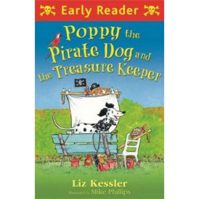 Poppy the Pirate Dog and the Treasure Keeper - Liz Kessler