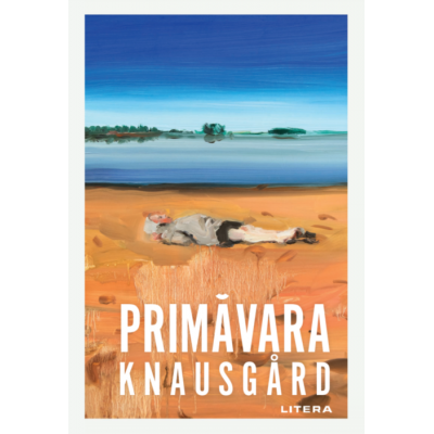Primavara - Karl Ove Knausgard