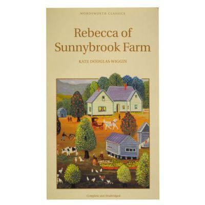 Rebecca of Sunnybrook Farm - Kate Wiggin