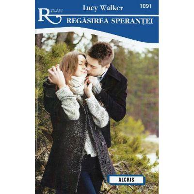 Regasirea sperantei - Lucy Walker