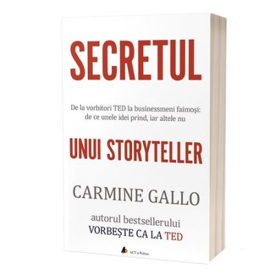 Secretul unui storyteller - Carmine Gallo