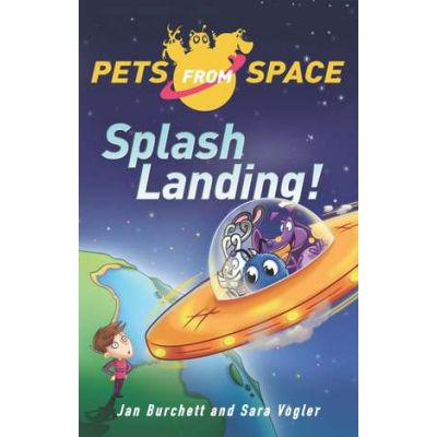 Splash-Landing! - Jan Burchett, Sara Vogler
