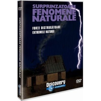 Surprinzatoare fenomene naturale - Forte distrugatoare. Extremele naturii (GDY11)