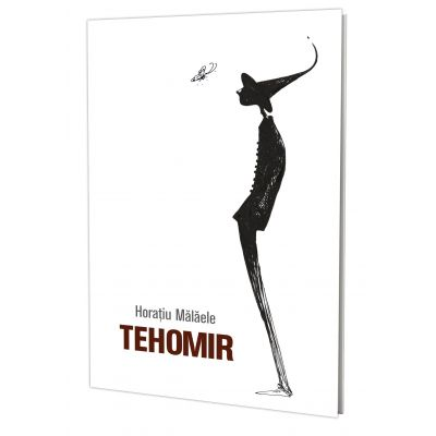 Tehomir - Horatiu Malaele