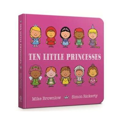 Ten Little Princesses Board Book - Mike Brownlow