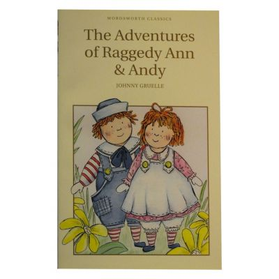 The Adventures Of Raggedy Ann & Andy - Johnny Gruelle