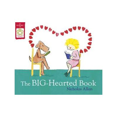 The Big-Hearted Book - Nicholas Allan