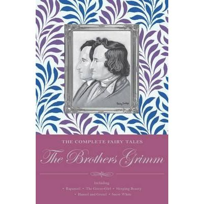 The Complete Illustrated Fairy Tales - The Brothers Grimm