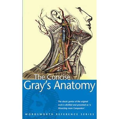 The Concise Gray's Anatomy - C. H. Leonard