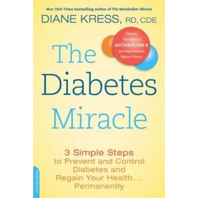 The Diabetes Miracle - Diane Kress
