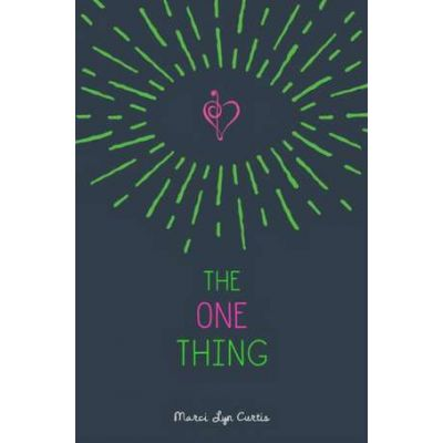 The One Thing - Marci Lyn Curtis
