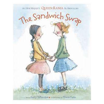 The Sandwich Swap - Kelly DiPucchio, Rania al Abdullah