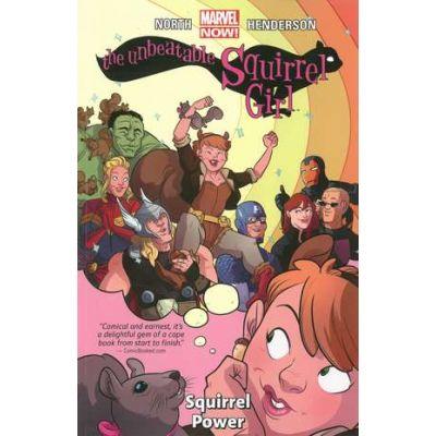 Unbeatable Squirrel Girl, The Volume 1: Squirrel Power - Ryan North