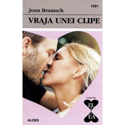 Vraja unei clipe - Joan Bramsch