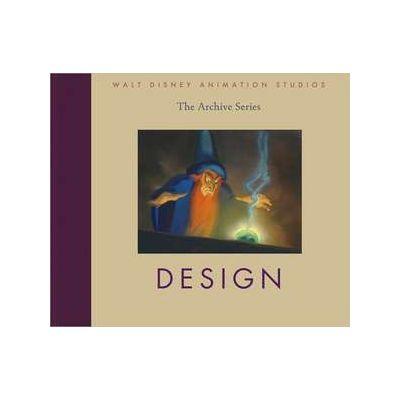 Walt Disney Animation Studios - The Archive Series: Design