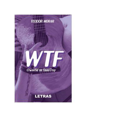 WTF World to Fantasy Nu stii tu (2 in 1) - Teodor Morar