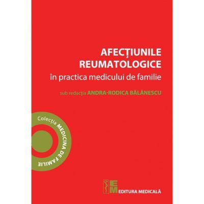 Afectiunile reumatologice in practica medicului de familie - Andra Rodica Balanescu