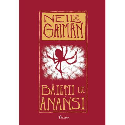 Baietii lui Anansi - Neil Gaiman