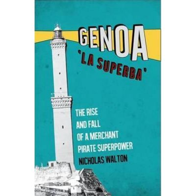 Genoa, 'La Superba' - Nicholas Walton