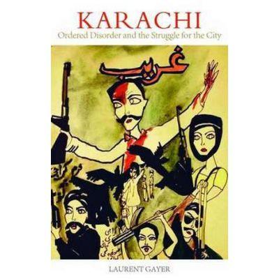 Karachi - Laurent Gayer