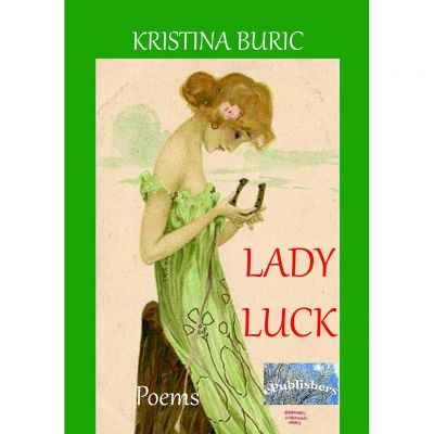 Lady Luck. Poems - Kristina Buric