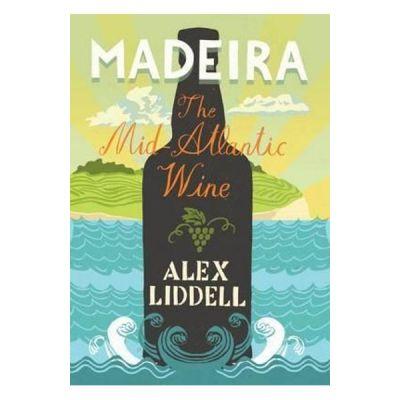 Madeira - Alexander Liddell