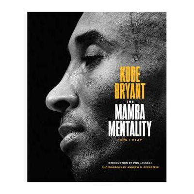 Mamba Mentality: How I Play - Kobe Bryant