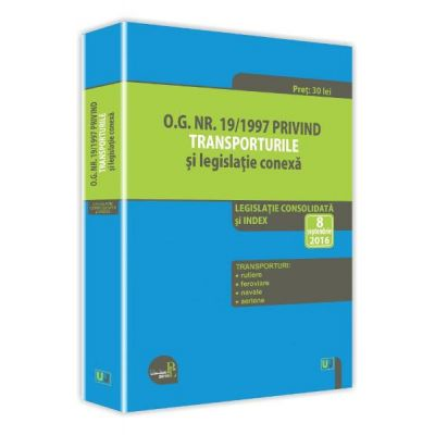 O. G. nr. 19/1997 privind transporturile si legislatie conexa